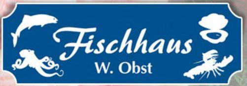 Fischhaus W. Obst